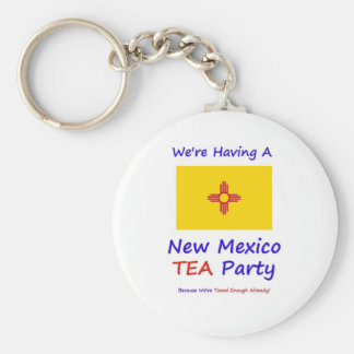 New Mexico TEA Party - We're Taxed Enough Already! Keychain