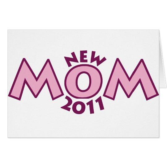 New Mom 2011 Card