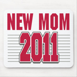 New Mom 2011 Mouse Pad