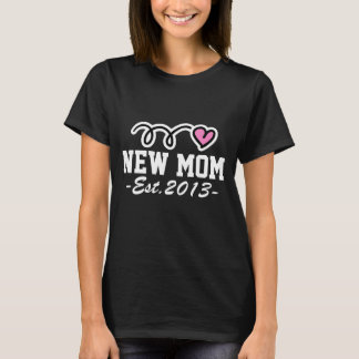 New mom 2013 t shirt | mother to be gift idea