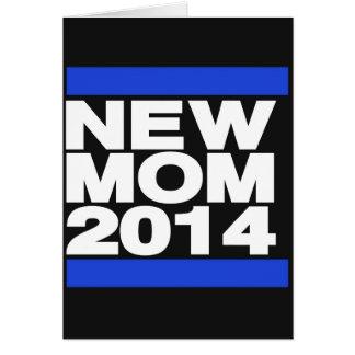 New Mom 2014 Blue Card