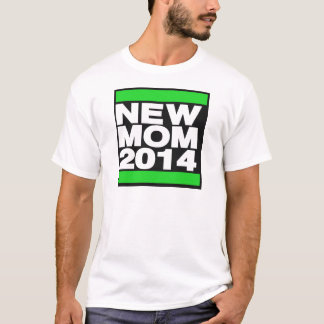 New Mom 2014 Green T-Shirt