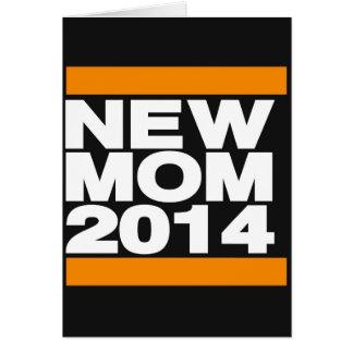 New Mom 2014 Orange Card