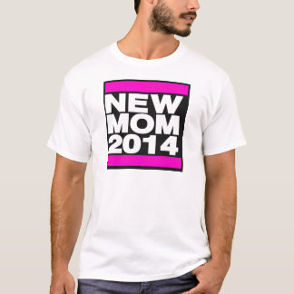 New Mom 2014 Pink T-Shirt