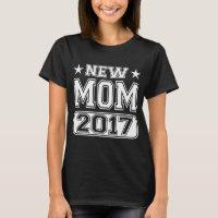 New Mom Crew 2017 Dark T-Shirt