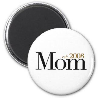New Mom Est 2008 2 Inch Round Magnet