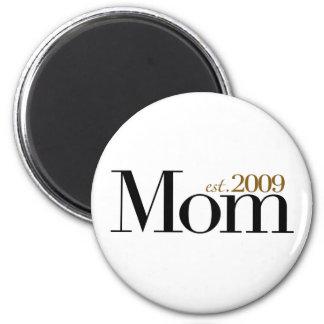 New Mom Est 2009 2 Inch Round Magnet
