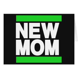 New Mom Green Cards