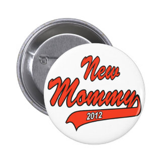 New Mommy 2012 Pins