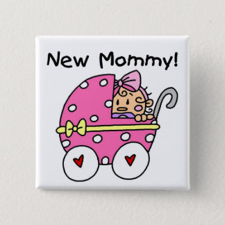 New Mommy Baby Girl Tshirts and Gifts Pinback Button