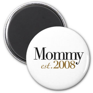 New Mommy Est 2008 2 Inch Round Magnet
