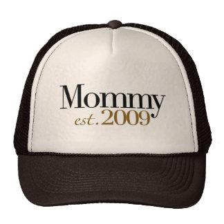 New Mommy Est 2009 Trucker Hat