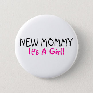 New Mommy Its A Girl Pink Black Button