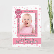 New Mommy Pink Polka Dot Mother's Day Photo Card