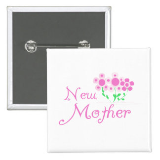 New Mother Pink Flowers T-shirts and Gifts 2 Inch Square Button