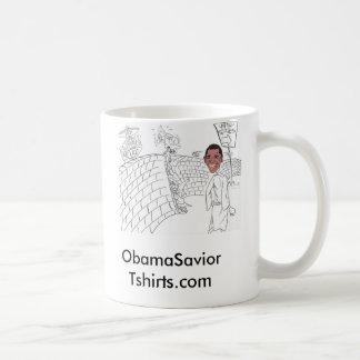 new obama, ObamaSavior   Tshirts.com Classic White Coffee Mug