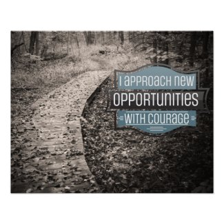 New Opportunities With Courage Poster