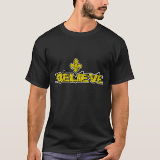 New Orleans-BELIEVE T-Shirt