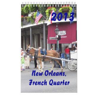 New Orleans, calendario del barrio francés 2013
