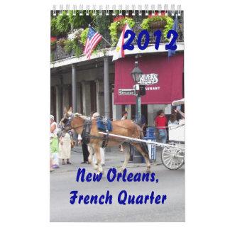 New Orleans, French Quarter 2012 Calendar