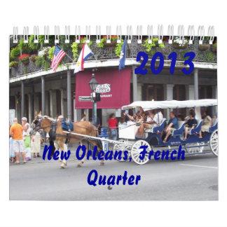 New Orleans, French Quarter 2013 Calendar
