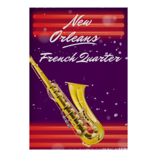 New Orleans French Quarter Saxophone travel poster