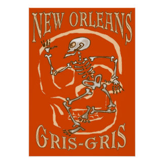 New Orleans Gris Gris Poster