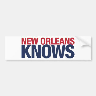 New Orleans Knows Bumper Sticker