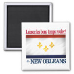 New Orleans -Let the good times roll! Fridge Magnets