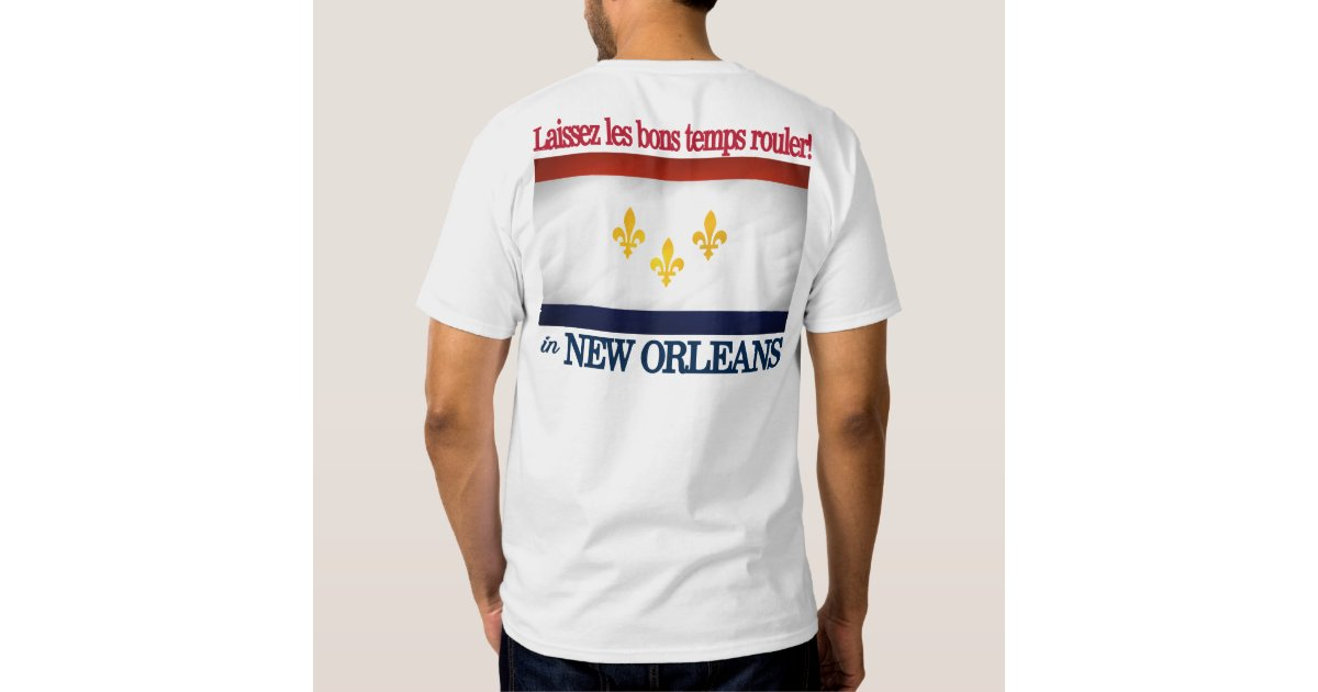 New orleans let the good times roll t shirt zazzle for T shirt printing new orleans