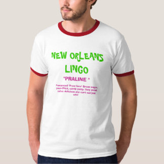 NEW ORLEANS LINGO T-SHIRTS
