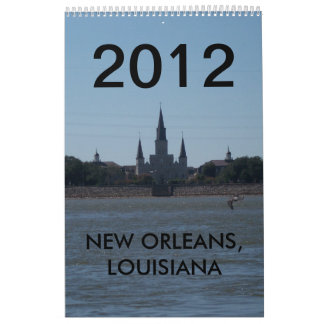 NEW ORLEANS, LOUISIANA 2012 CALENDAR
