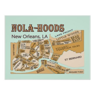 New Orleans Neighborhoods, NOLA-HOODS Poster
