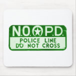 New Orleans NOPD Police Line Do Not Cross Sign Mouse Pads