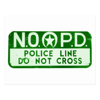 New Orleans NOPD Police Line Do Not Cross Sign Postcard