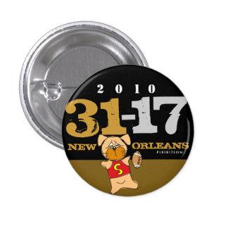 New Orleans que Dat muestra apagado a botón de la Pin Redondo De 1 Pulgada