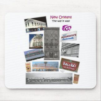 New Orleans-the way it was! Mouse Pad