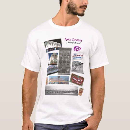 New Orleans-the way it was! T-Shirt
