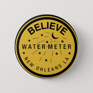 New Orleans Water Meter Cover Believe Button