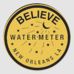 New Orleans Water Meter Cover Believe Classic Round Sticker