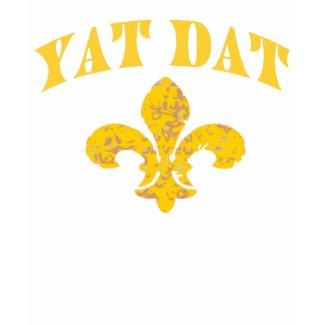 New Orleans Yat Dat shirt