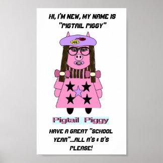"NEW ""PIGTAIL PIGGY"" POSTER"