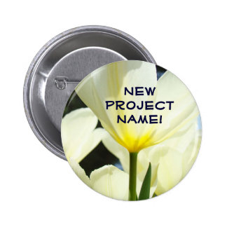 New Project Name buttons White Yellow Tulips