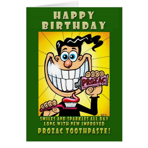 New PROZAC TOOTHPASTE! Cards