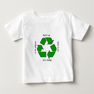 New Recycle Motto Baby T-Shirt