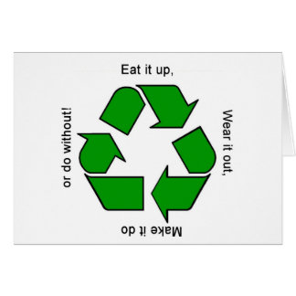 New Recycle Motto Products Greeting Cards