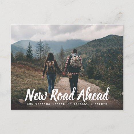 New Road Ahead Wedding Update Photo Announcement Postcard