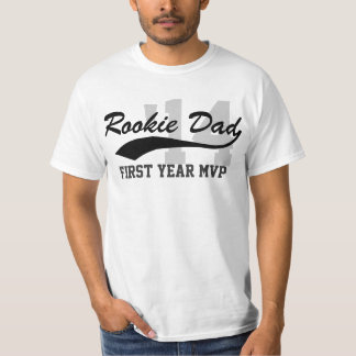 New Rookie Dad First-Year MVP Father's Day T-Shirt