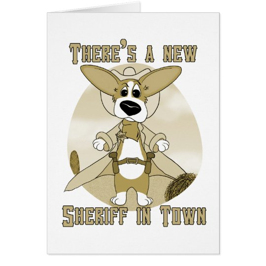New Sheriff in Town Card