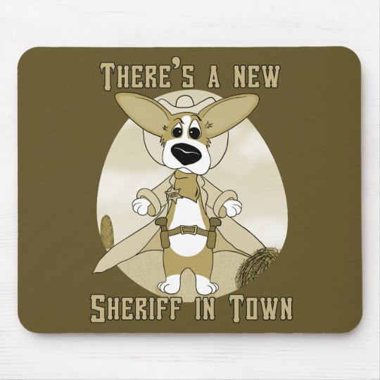New Sheriff in Town Mouse Pad